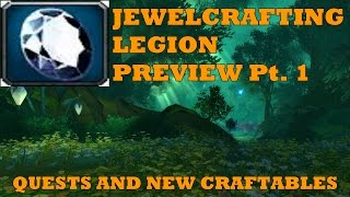 Craftables and Quests [Jewelcrafting Legion]