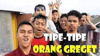 Video TIPE-TIPE GREGET download MP3, 3GP, MP4, WEBM, AVI, FLV Oktober 2018