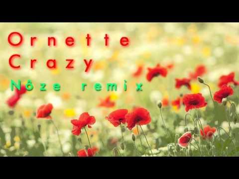 Ornette-Crazy(Nôze remix)