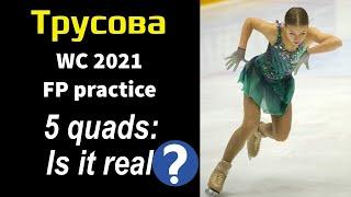 Alexandra TRUSOVA FP Practice WC 2021 23 03 2021