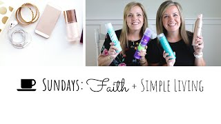 ????New: Diana's extreme buyer's remorse decluttering hair & beauty products! Faith + Simple Living