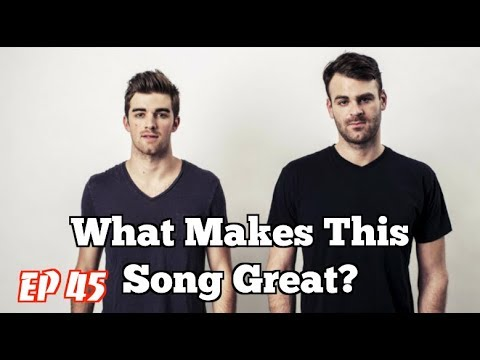 What Makes This Song Great? Ep.45 THE CHAINSMOKERS