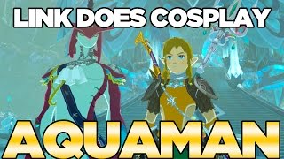 Link Does COSPLAY! Aquaman Cosplay in Breath of the Wild | Austin John Plays