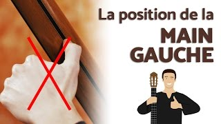 La position de la Main Gauche - Introduction