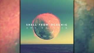 Shell From Oceanic - Interstellar Motion