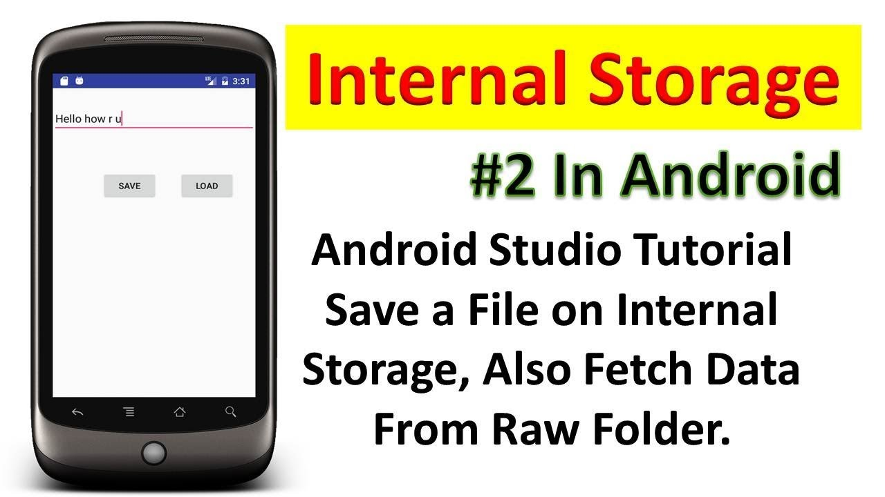 Save a File on Internal Storage Also Read Data from Raw Folder (In Hindi #2)