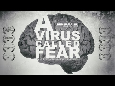 A Virus Called Fear - by Ben Fama Jr.