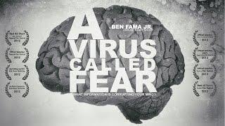 A Virus Called Fear - by Ben Fama Jr.
