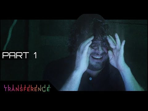 😨👀 Transference  Part 1  Elijah Wood Thriller from E3  Lets Play Walkthrough Gameplay