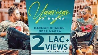 Yaarian Da Nasha Harman Bhangu Inder Nagra Free MP3 Song Download 320 Kbps