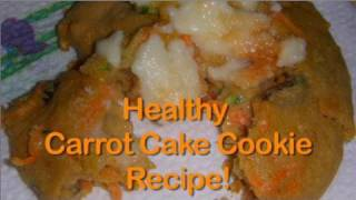 Healthy Dessert Carrot Cake Cookies - 100 Calories!