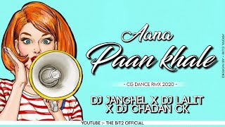 AANA_PAAN_KHALE_RE (CG DANCE RMX 2020) {VFX RMX} DJ JANGHEL X DJ LALIT X DJ CHANDAN CK