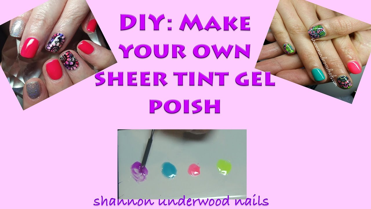 DIY Nail Art | Make Your Own Sheer Tint Gel Polish | How-To - YouTube