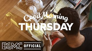 THURSDAY MORNING JAZZ: Happy Autumn Jazz & Bossa Nova Music for Breakfast, Wake Up
