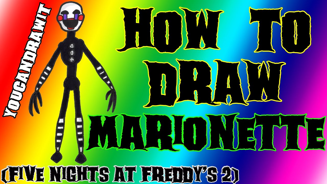 Coloring pictures five nights at freddys 2 cartoon coloring pages - How To Draw Marionette The Puppet From Five Nights At Freddy S 2 Youcandrawit 1080p Hd Fnaf