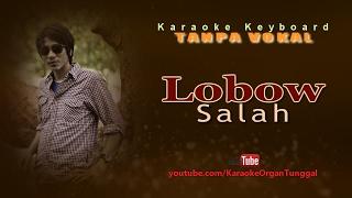 Lobow - Salah | Karaoke Keyboard Tanpa Vokal