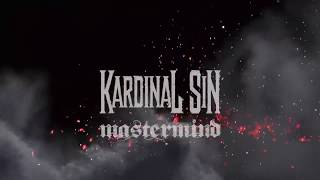 KARDINAL SIN - Mastermind (Official Video)