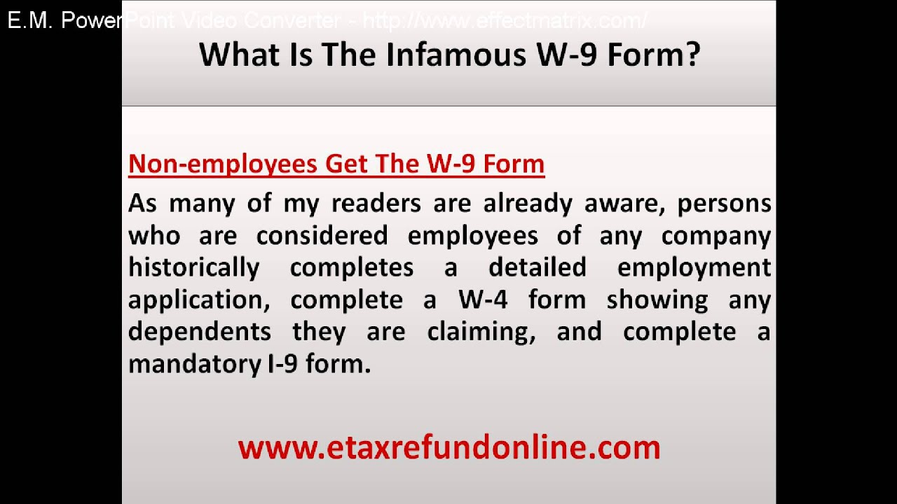 What is the infamous W-9 form - YouTube