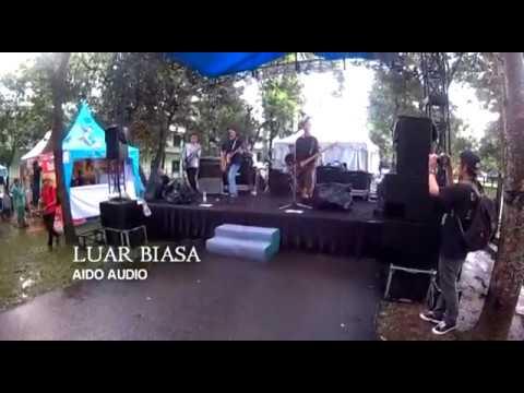 Aido Audio - Luar Biasa (Live KickFest 2016)
