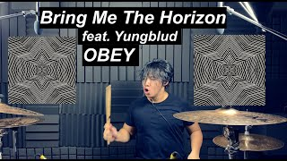 BRING ME THE HORIZON - OBEY feat. YUNGBLUD - Drum Cover by Nishant Hagjer