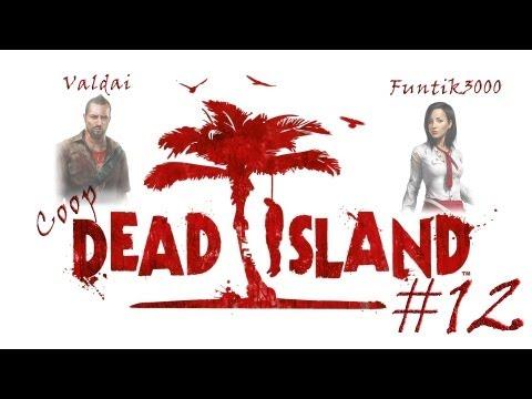 Смотреть прохождение игры [Coop] Dead Island. Серия 12 - Бункер и броневичек.
