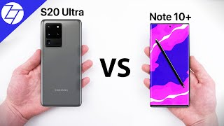 Samsung Galaxy S20 Ultra vs Note 10+ - Which One to Get?