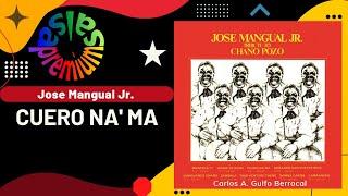 Cuero Na'ma Por Jose Mangual Jr. - Salsa Premium