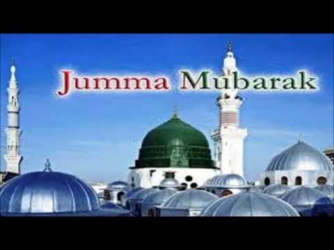 Jumma Mubarak Greeting Card | Jumma Mubarak Sms, Wishes, Quotes, Whatsapp Video