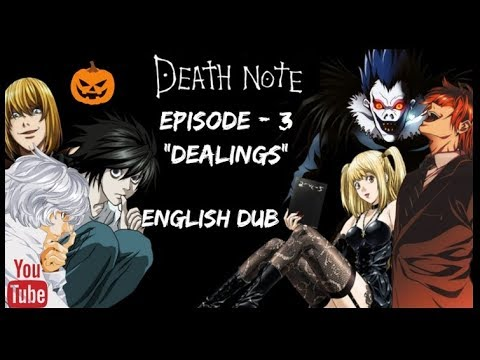 "Death Note || Episode 3 ""Dealings"" 