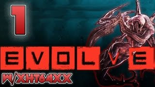 EVOLVE ~ Ep 1 ~ Now you see me, now your dead