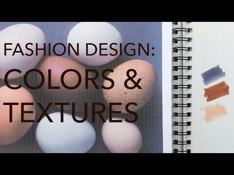 Fashion Design Tutorial 3: Color & Texture