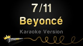 Beyoncé - 7/11 (Karaoke Version)