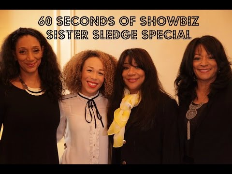 Sister Sledge 60 Seconds of Showbiz Special!