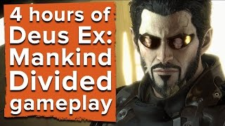 4 hours of Deus Ex: Mankind Divided gameplay - Launch day mega stream!