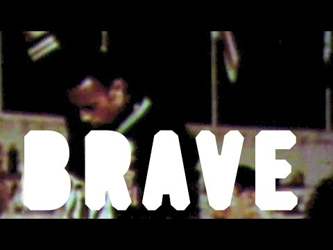 What does it mean to be brave?
