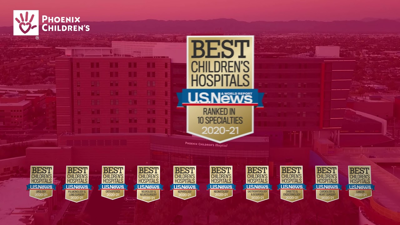 Phoenix Children's Ranked in all 10 Specialties by US News' Best Children's Hospitals