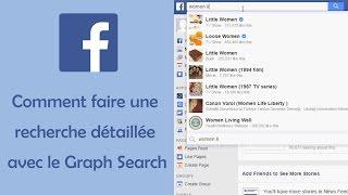 Astuce Facebook - Comment faire une recherche détaillée avec le Graph Search