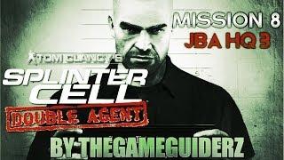 Splinter Cell: Double Agent (HARD/100% STEALTH): 08 - JBA HQ 3