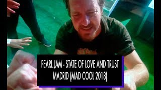 PEARL JAM - MAD COOL 2018 - STATE OF LOVE AND TRUST
