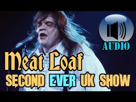 Meat Loaf: SECOND SHOW EVER IN ENGLAND [COMPLETE SHOW]