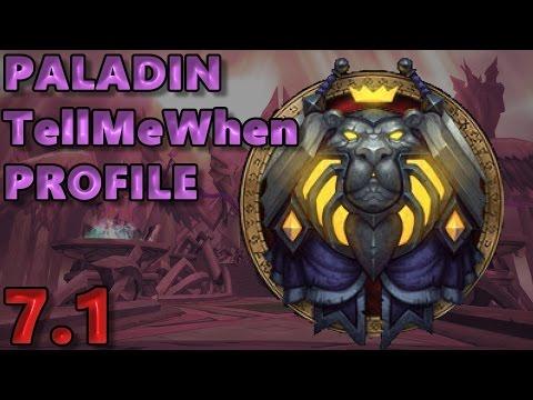 Paladin TellMeWhen Profile - Patch 7.1 w/Download