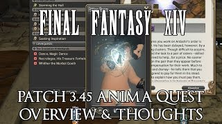 FFXIV - Patch 3.45 Anima Weapon (i260) Quest Overview & Thoughts