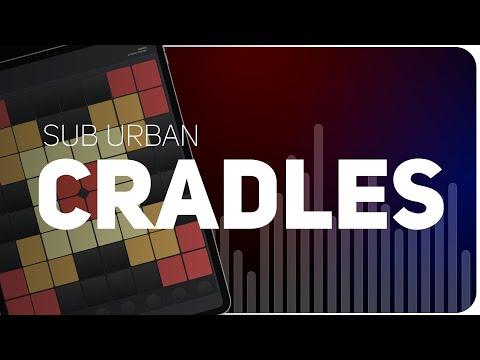 Sub Urban - Cradles   SUPER PADS LIGHTS   KIT HUSH
