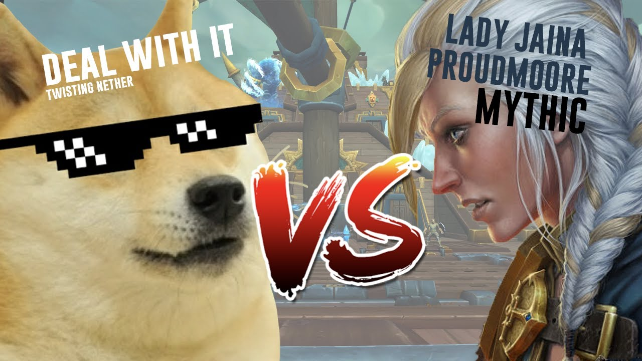Deal With It vs Lady Jaina Proudmoore Mythic