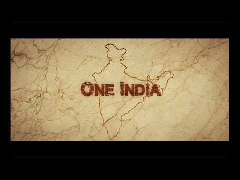 ONE INDIA | The movie | 21st May 2016