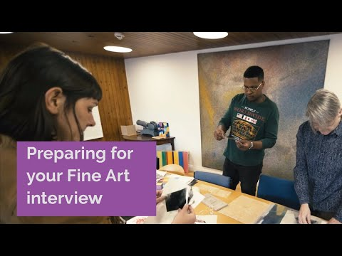 How to Prepare for your Fine Art Interview | Newcastle University