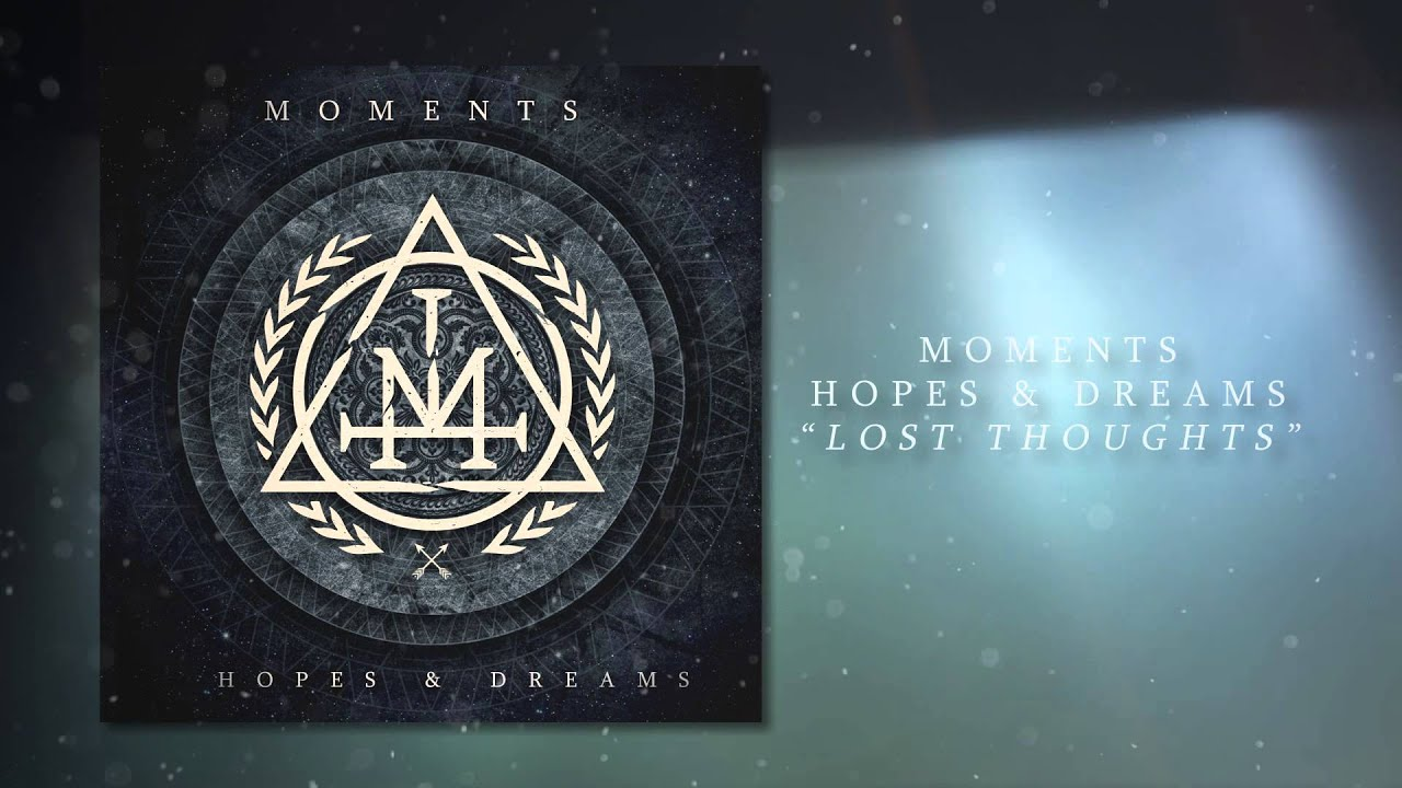 Moments Lost Thoughts Full Album Stream Youtube