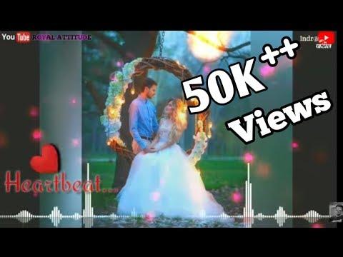 New ❣️ Heartbeat Dj Mix Whatsapp Status Video Hindi Song Remix  love Status Remix Status 2019