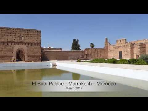 El Badi Palace  - Marrakesh - Morocco 2017 (HD)