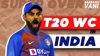 2021 T20 World Cup in INDIA   Super Over with Aakash Chopra   Cricket News
